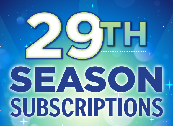 29th Season Subscription web square