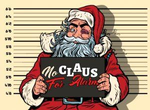 No Claus For Alarm